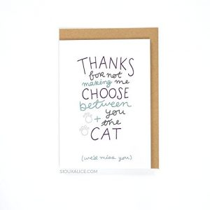 You + The Cat - Funny Anniversary / Valentines / Love / Birthday Card